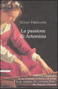 La passione di Artemisia libro di Susan Vreemer sulla vita di Artemisia Gentileschi nel BookCrossing di Rivalta